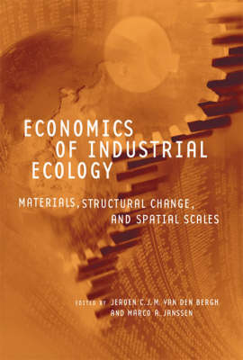 Economics of Industrial Ecology by Jeroen C. J. M. van den Bergh