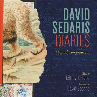 David Sedaris Diaries by David Sedaris