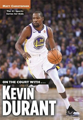 On the Court with...Kevin Durant book