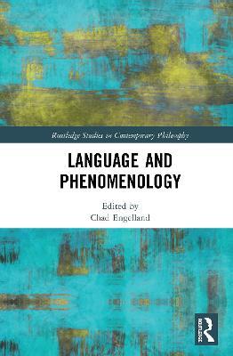 Language and Phenomenology by Chad Engelland
