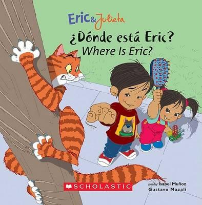 Donde Esta Eric?/Where Is Eric? book
