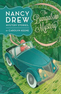 Nancy Drew: #3 The Bungalow Mystery by Carolyn Keene