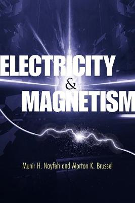 Electricity and Magnetism by Munir H. Nayfeh