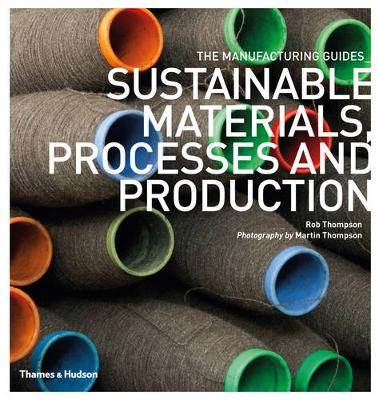 Sustainable Materials, Processes and Production by Rob Thompson
