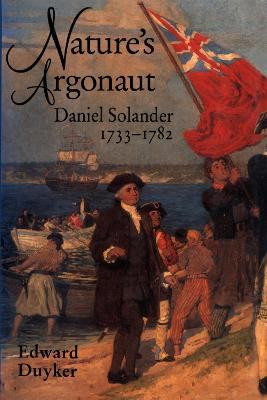 Nature's Argonaut by Edward Duyker