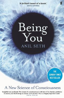 Being You: A New Science of Consciousness by Professor Anil Seth