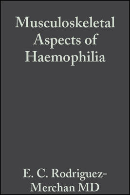 Musculoskeletal Aspects of Haemophilia by Christine A. Lee