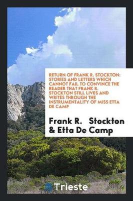 Return of Frank R. Stockton by Frank R Stockton