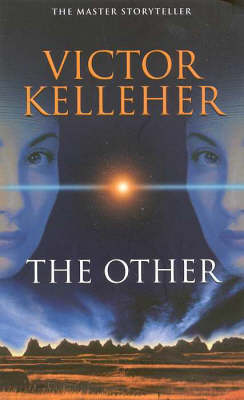 The Other by Victor Kelleher