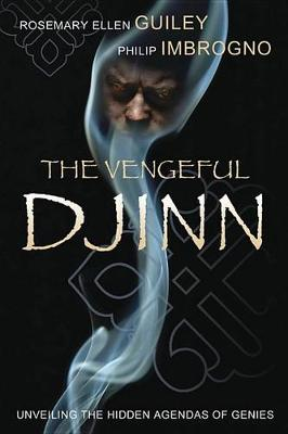 The Vengeful Djinn by Rosemary Ellen Guiley
