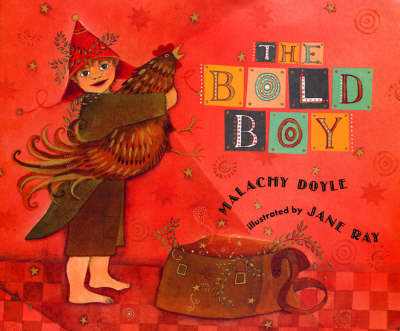 Bold Boy by Malachy Doyle