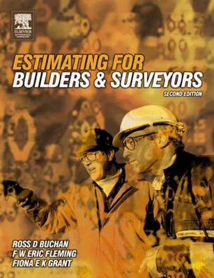 Estimating for Builders and Surveyors by Ross D. Buchan