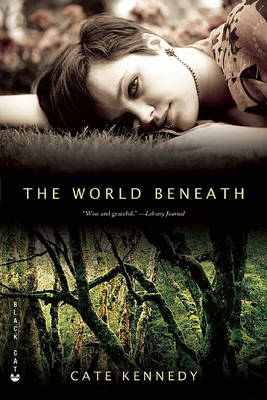World Beneath by Cate Kennedy