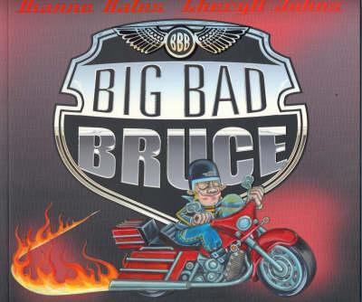 Big Bad Bruce by Dianne Bates