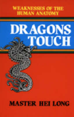 Dragon's Touch by Master Hei Long