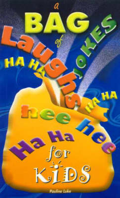 A Bag of Laughs for Kids by Pauline Luke