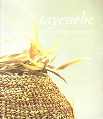 Tayenebe by Julie Gough