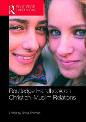 Routledge Handbook on Christian-Muslim Relations book