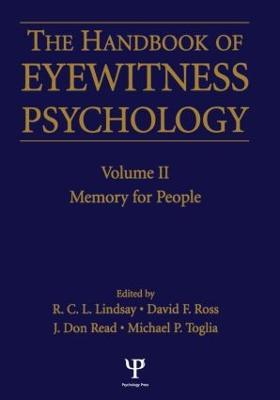 Handbook Of Eyewitness Psychology 2 Volume Set by J. Don Read