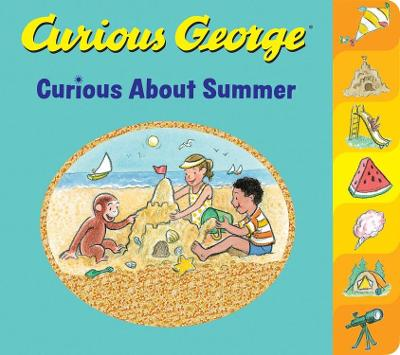 Curious George Curious About Summer by H. A. Rey
