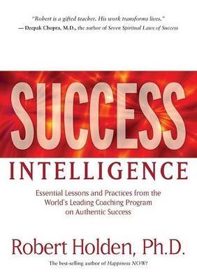Success Intelligence by Robert Holden