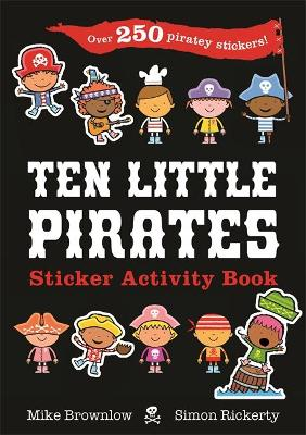 Ten Little Pirates Sticker Activity Book by Mike Brownlow