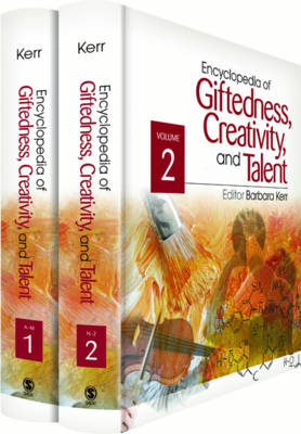 Encyclopedia of Giftedness, Creativity, and Talent by Barbara A. Kerr
