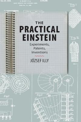 The Practical Einstein by Jozsef Illy
