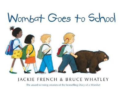 Wombat Goes To School BIG BOOK by Jackie French