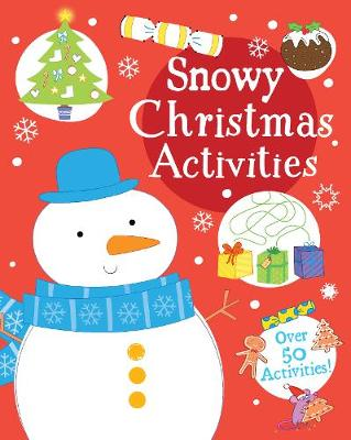 Snowy Christmas Activities by Parragon Books Ltd