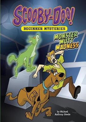 Monster Mutt Madness by Michael Anthony Steele