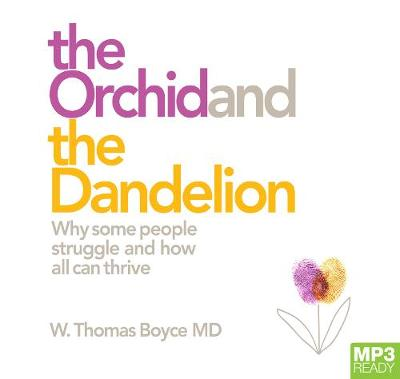 The The Orchid And The Dandelion by W. Thomas Boyce