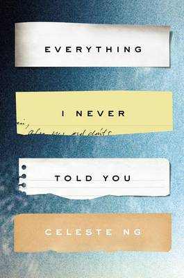 Everything I Never Told You book