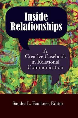 Inside Relationships by Sandra L Faulkner