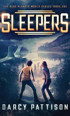 Sleepers by Darcy Pattison