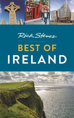 Rick Steves Best of Ireland (Third Edition) by Rick Steves