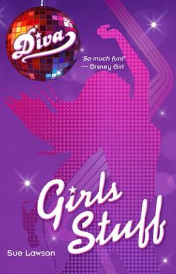 Diva 5: Girls Stuff by Sue Lawson