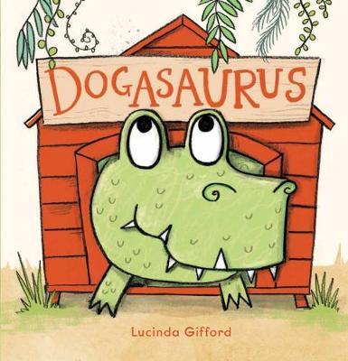 Dogasaurus by Lucinda Gifford