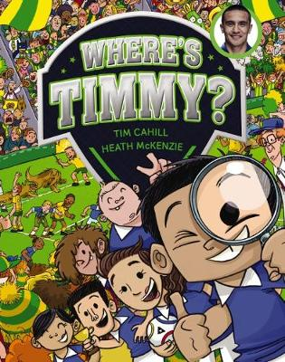 Where's Timmy by Cahill,Tim