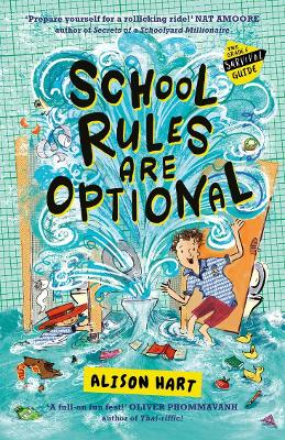 School Rules Are Optional: The Grade Six Survival Guide 1 book