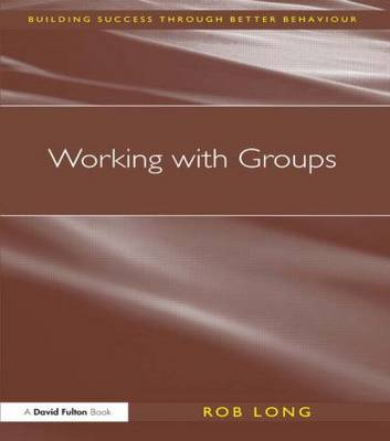 Working with Groups by Rob Long