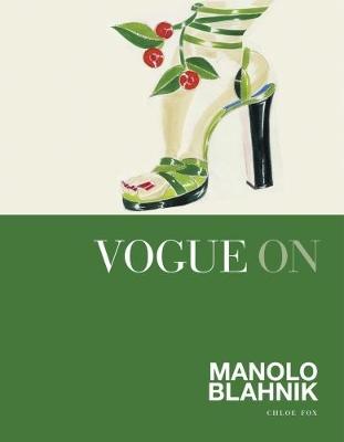 Vogue on: Manolo Blahnik by Chloe Fox