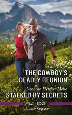 The Cowboy's Deadly Reunion/Stalked by Secrets book