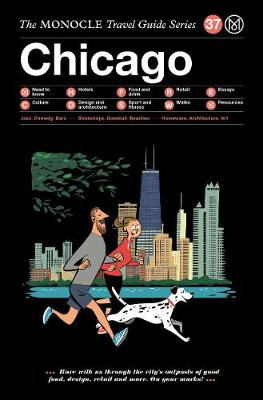 Chicago: The Monocle Travel Guide Series by Monocle