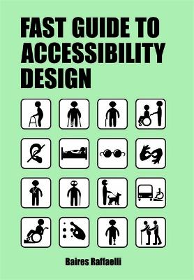 The Fast Guide to Accessibility Design book
