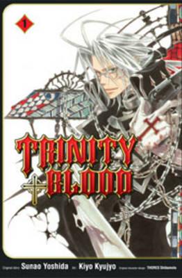 Trinity Blood: v. 1 by Sunao Yoshida