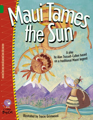 Maui Tames the Sun by Alan Trussell-Cullen