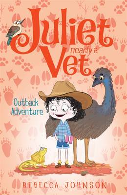 Outback Adventure: Juliet, Nearly a Vet (Book 9) by Rebecca Johnson
