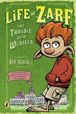 Life of Zarf: The Trouble with Weasels book