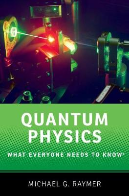 Quantum Physics by Michael Raymer
